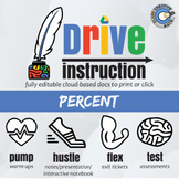 Drive Instruction - Percent - EDITABLE Warm-Ups, Slides, Notes & Tests +++