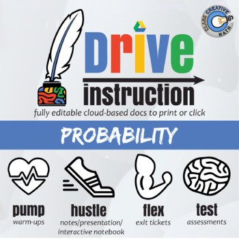 Drive Instruction - Probability - EDITABLE Warm-Ups & Exit Tickets