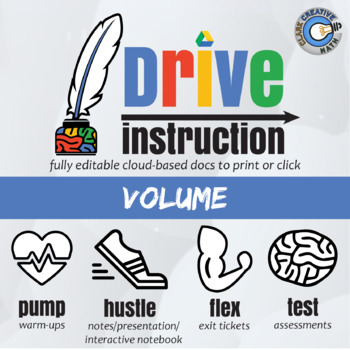 Drive Instruction - Volume - EDITABLE Warm-Ups & Exit Tickets