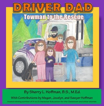 Driver Dad:  Towman to the Rescue