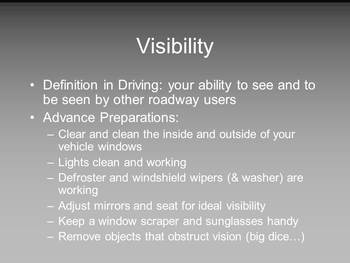 Driver Education PowerPoint **Managing Visibility, Time, &