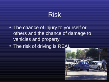 Driver Education PowerPoint **Risk**