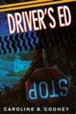 Driver's Ed by Caroline Cooney - Guided Question Response or Book Report