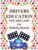Drivers Education Bulletin Board Vocabulary