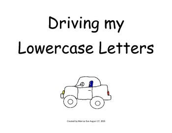 Driving My Lowercase Letters