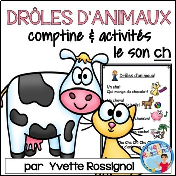 "Drôles d'animaux! (Comptine, activités, le son ""ch"") French Immersion, 1er cycle"
