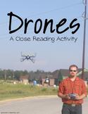 Drones: A Nonfiction Close Reading Activity
