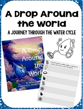 Drop Around the World {Water Cycle Mentor Text}