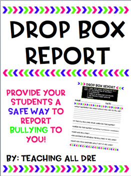 Editable Bullying Drop Box Report