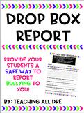Editable Bullying Drop Box Report