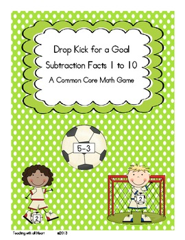 Drop Kick for a Goal: Subtraction Facts 1 to 10
