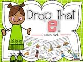 Drop That E - A Mini-Book