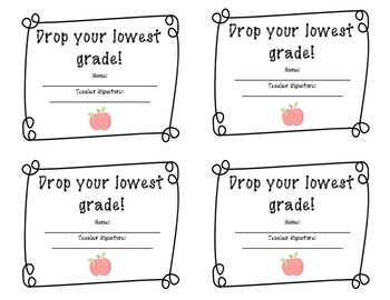 Drop Your Lowest Grade Ticket