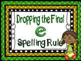 Dropping e before adding suffix ing & ed Power Point and Activities