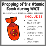 The Dropping of the Atomic Bomb WWII: Document Based Question (DBQ)