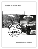 Dropping the Atomic Bomb: Document Based Questions