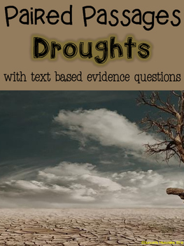 Droughts Paired Passages with Text Based Evidence Questions