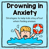 Drowning in Anxiety: Strategies to Keep Kids Afloat