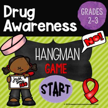 Drug Awareness Hangman Game, Grades 2-3