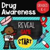 Drug Awareness Reveal Game, Grades K-1