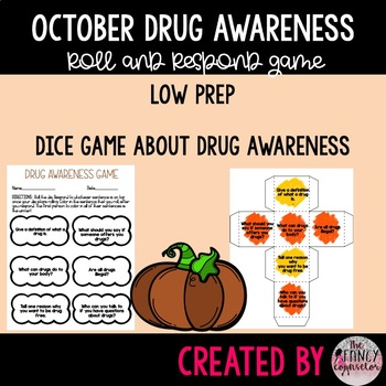 Drug Awareness Make Your Own Dice Game October