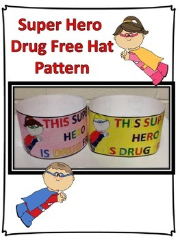 Drug Free Super Hero Hat Pattern