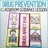 Drug Prevention School Counseling Classroom Guidance Lesson