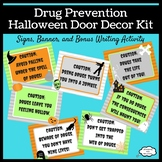 Drug Prevention Halloween Door Decor Kit for Red Ribbon Week