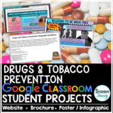 Drug Prevention Projects Google Classroom | Health Project