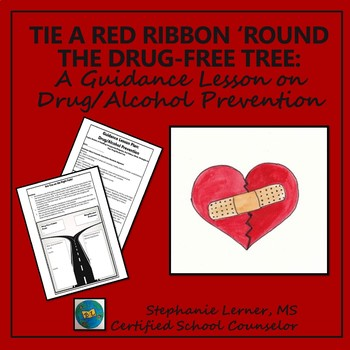 Red Ribbon Week Guidance Lesson: Drug and Alcohol Prevention Awareness