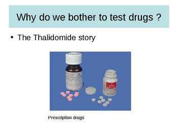 Drug testing story (thalidamide, drug testing & drug trials)