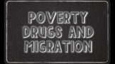 Drugs, Poverty, and Migration in Latin America