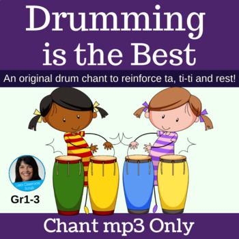 "Drum Circle Chant | ""Drumming is the Best"" 