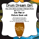 Drum Dream Girl : Sub plan or Picture Book Unit