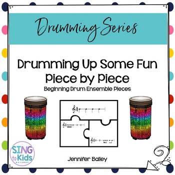 Drumming Up Some Fun: Piece by Piece