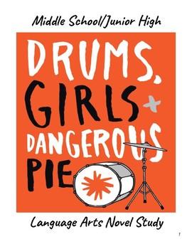 Drums, Girls, & Dangerous Pie Novel Study