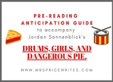 Drums, Girls, and Dangerous Pie Anticipation Guide
