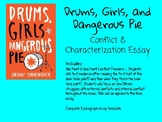 Drums, Girls, and Dangerous Pie Conflict & Characterization Essay