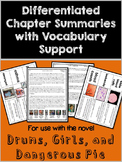 Drums, Girls, and Dangerous Pie Differentiated Chapter Summaries & Vocabulary