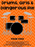 Drums, Girls and Dangerous Pie Final Test