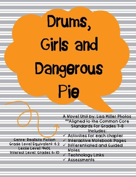 Drums, Girls, and Dangerous Pie Novel Unit with Differentiated Notes and Tech