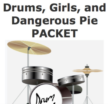 Drums, Girls, and Dangerous Pie PACKET