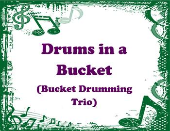 Drums in a Bucket (Bucket Drumming Trio)