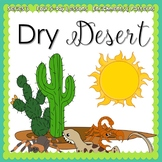 Dry Desert Week {5-day Thematic Unit}