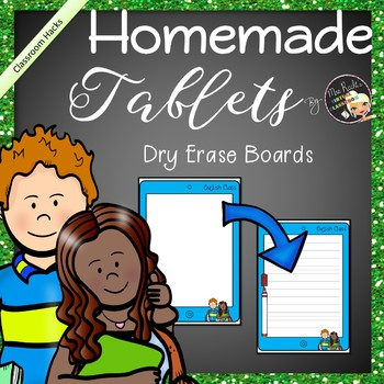 Dry Erase Boards - Homemade Tablets