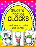 Dry Erase CLOCKS! Student Practice Clocks. Time. Review. Centers