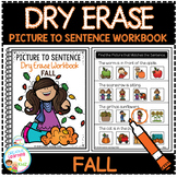 Dry Erase Picture to Sentence Workbook: Fall