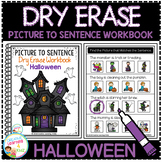 Dry Erase Picture to Sentence Workbook: Halloween