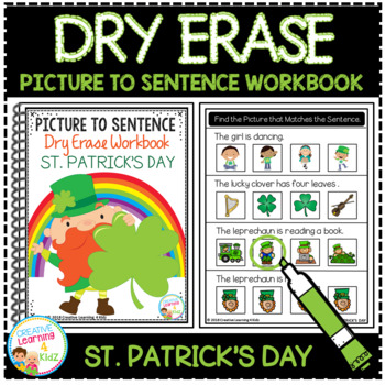 Dry Erase Picture to Sentence Workbook: St. Patrick's Day