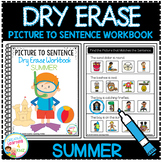 Dry Erase Picture to Sentence Workbook: Summer